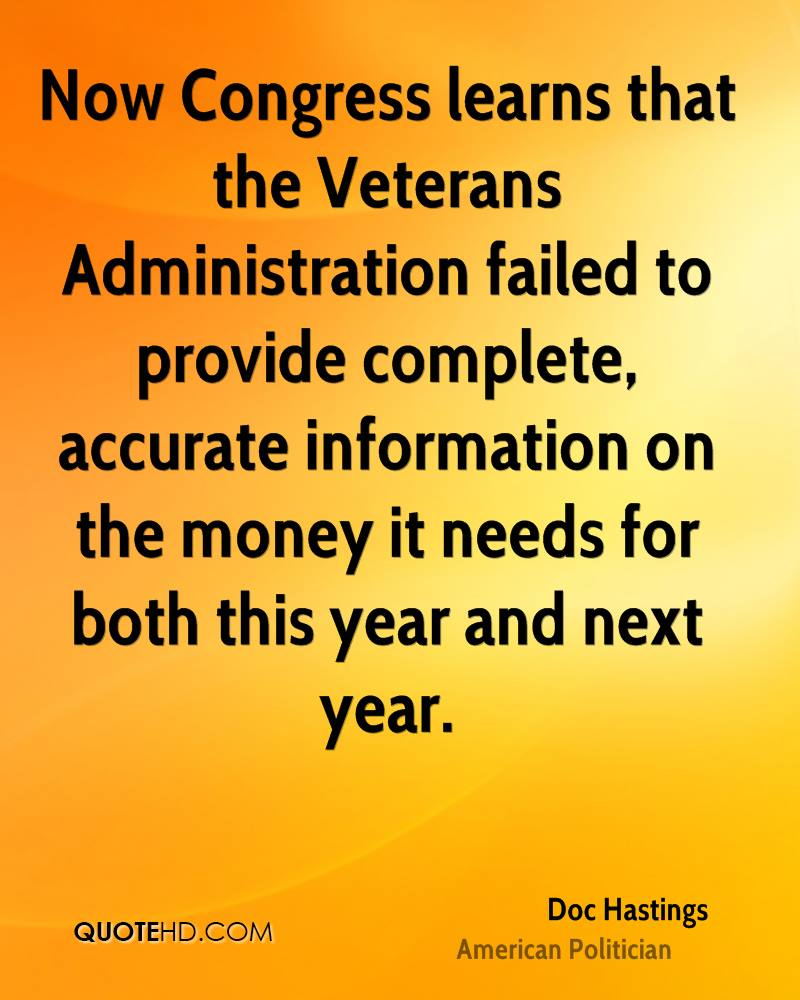 Now Congress learns that the Veterans Administration failed to provide complete, accurate information on the money it needs for both this year and next year.