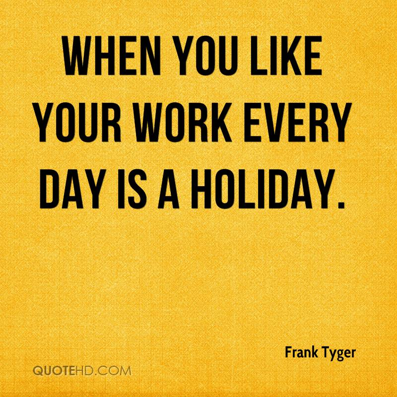 Frank Tyger Quotes | QuoteHD