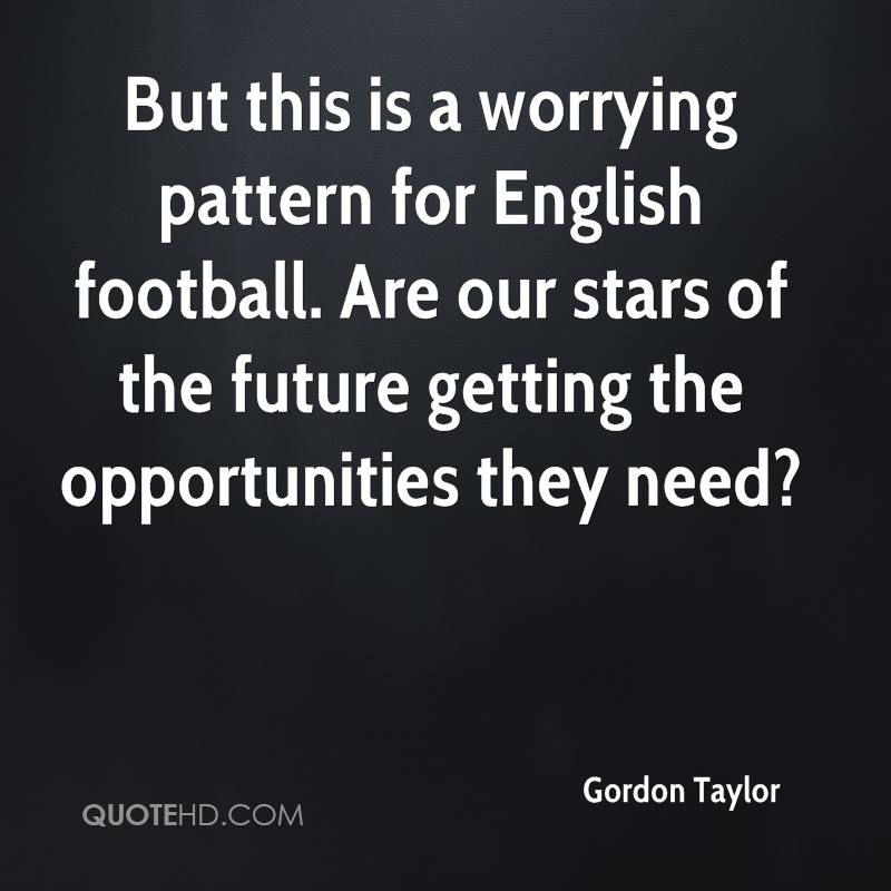 But this is a worrying pattern for English football. Are our stars of the future getting the opportunities they need?