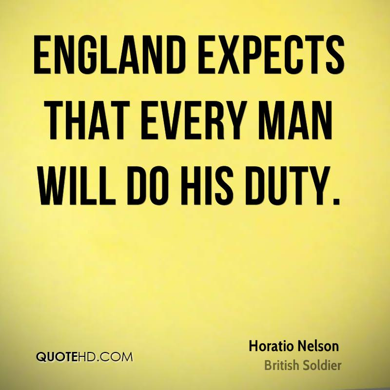 England expects that every man will do his duty.