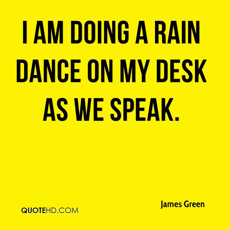 I Am Doing This: James Green Quotes