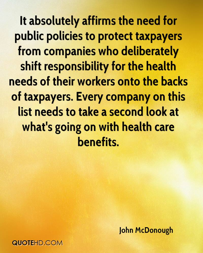 It absolutely affirms the need for public policies to protect taxpayers from companies who deliberately shift responsibility for the health needs of their workers onto the backs of taxpayers. Every company on this list needs to take a second look at what's going on with health care benefits.