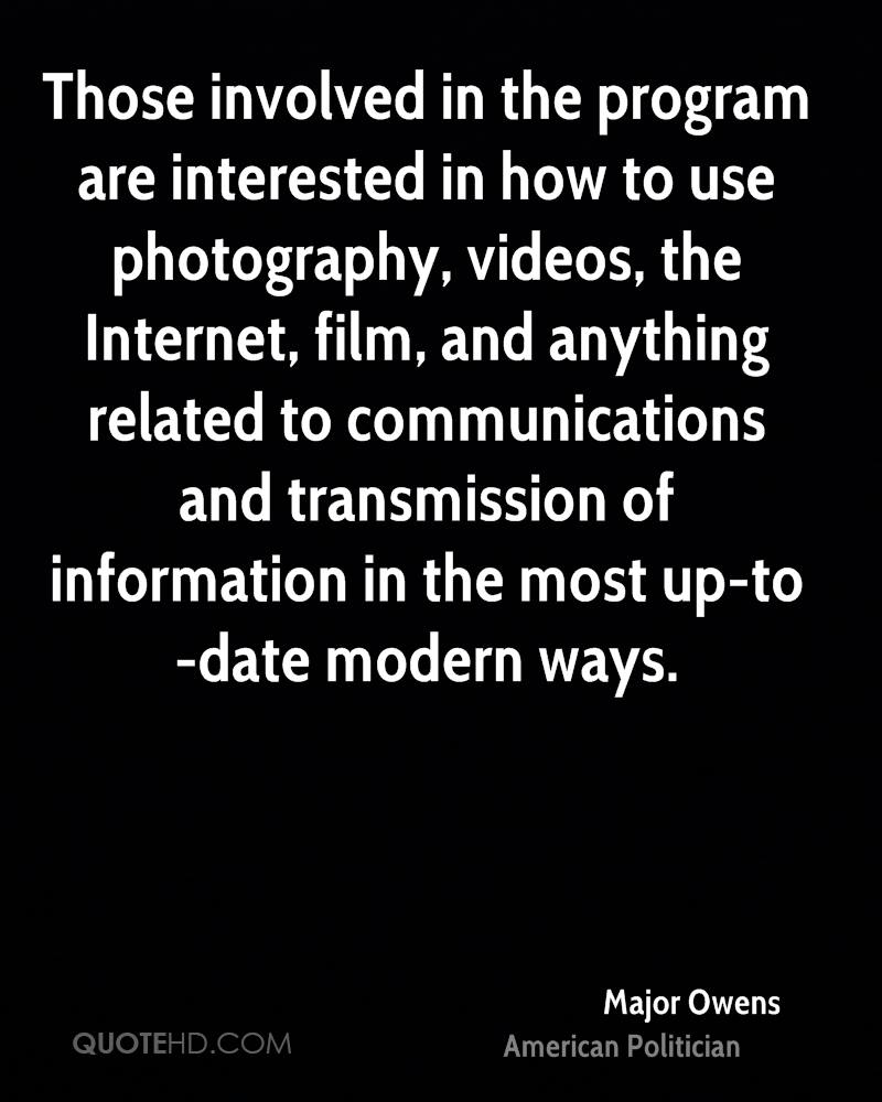 Those involved in the program are interested in how to use photography, videos, the Internet, film, and anything related to communications and transmission of information in the most up-to-date modern ways.