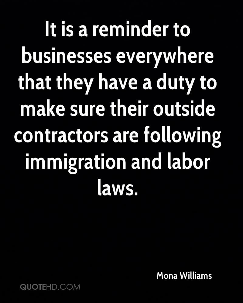 It is a reminder to businesses everywhere that they have a duty to make sure their outside contractors are following immigration and labor laws.