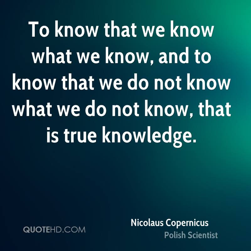 the knowledge of nicolaus copernicus Chasing the revolutions of nicolaus copernicus by owen  we learn how  knowledge spread ever so slowly in a pivotal age we catch.