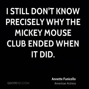 I still don't know precisely why The Mickey Mouse Club ended when it did.
