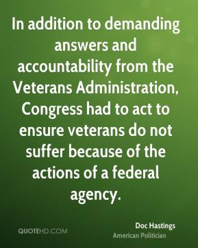 In addition to demanding answers and accountability from the Veterans Administration, Congress had to act to ensure veterans do not suffer because of the actions of a federal agency.