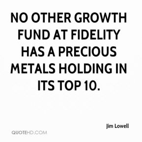 No other growth fund at Fidelity has a precious metals holding in its top 10.
