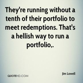 They're running without a tenth of their portfolio to meet redemptions. That's a hellish way to run a portfolio.