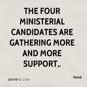The four ministerial candidates are gathering more and more support.