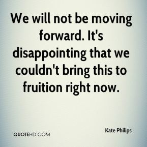 We will not be moving forward. It's disappointing that we couldn't bring this to fruition right now.