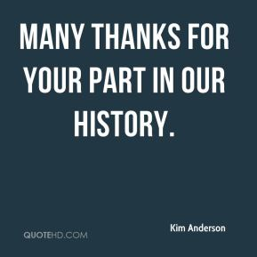 Many thanks for your part in our history.