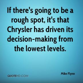 If there's going to be a rough spot, it's that Chrysler has driven its decision-making from the lowest levels.