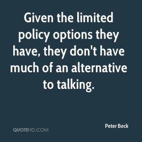 Given the limited policy options they have, they don't have much of an alternative to talking.