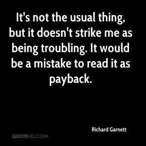 It's not the usual thing, but it doesn't strike me as being troubling. It would be a mistake to read it as payback.