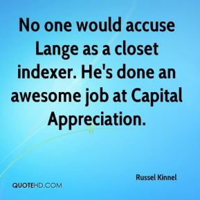 No one would accuse Lange as a closet indexer. He's done an awesome job at Capital Appreciation.