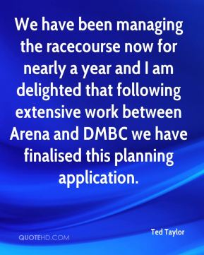 We have been managing the racecourse now for nearly a year and I am delighted that following extensive work between Arena and DMBC we have finalised this planning application.