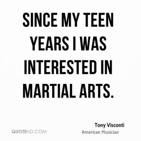 Since my teen years I was interested in martial arts.