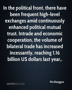 In the political front, there have been frequent high-level exchanges amid continuously enhanced political mutual trust. Intrade and economic cooperation, the volume of bilateral trade has increased incessantly, reaching 1.16 billion US dollars last year.