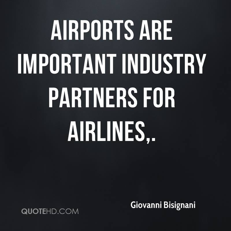 Airports are important industry partners for airlines.