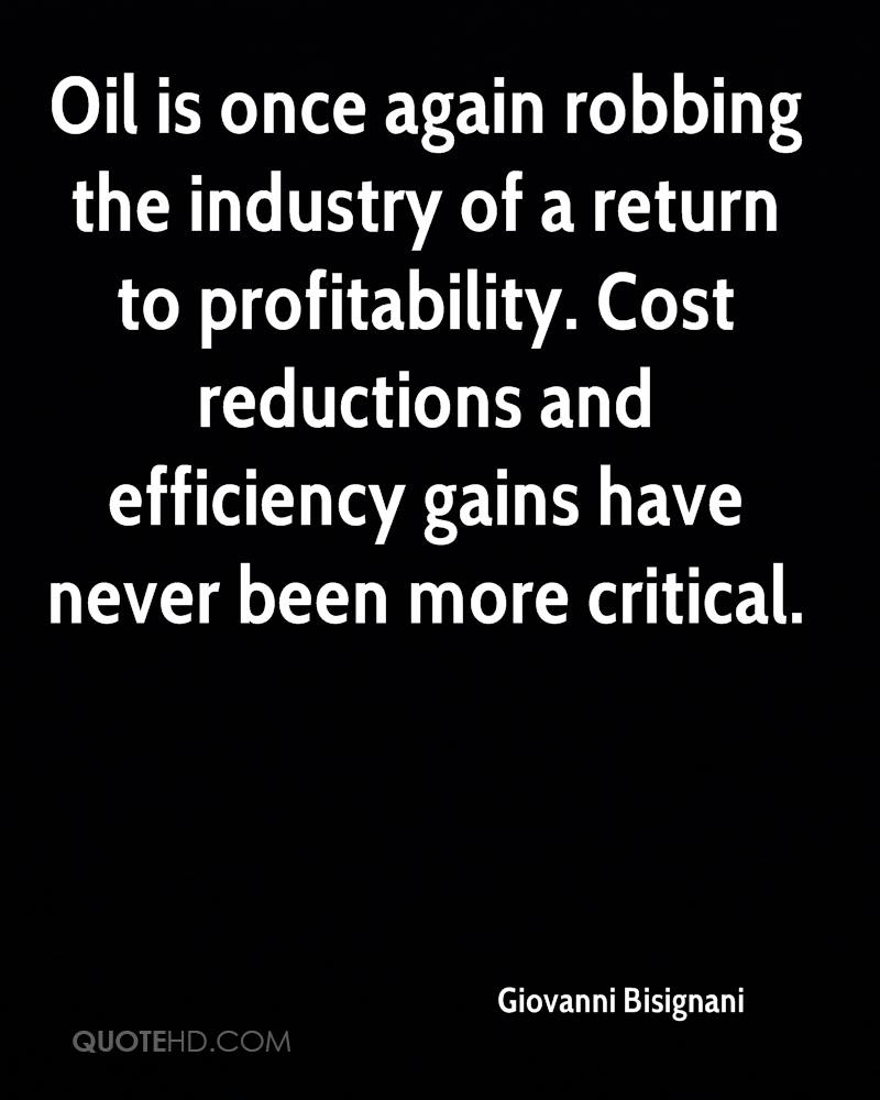 Oil is once again robbing the industry of a return to profitability. Cost reductions and efficiency gains have never been more critical.