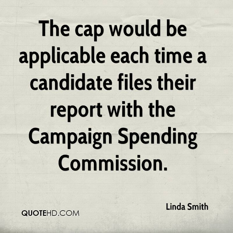 The cap would be applicable each time a candidate files their report with the Campaign Spending Commission.