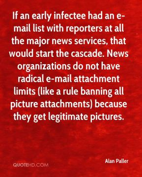 If an early infectee had an e-mail list with reporters at all the major news services, that would start the cascade. News organizations do not have radical e-mail attachment limits (like a rule banning all picture attachments) because they get legitimate pictures.
