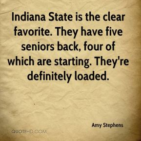 Amy Stephens - Indiana State is the clear favorite. They have five seniors back, four of which are starting. They're definitely loaded.