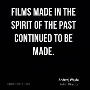 Films made in the spirit of the past continued to be made.