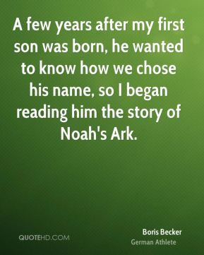 A few years after my first son was born, he wanted to know how we chose his name, so I began reading him the story of Noah's Ark.