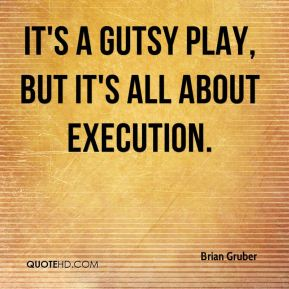 It's a gutsy play, but it's all about execution.