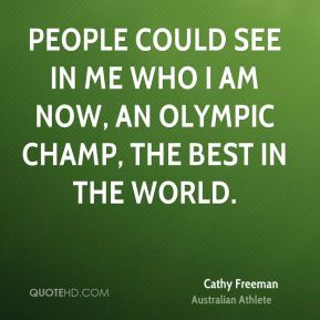 Cathy Freeman Athlete Quotes And Sayings