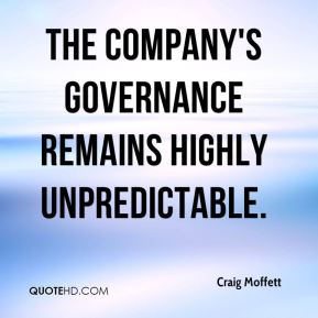 Craig Moffett - The company's governance remains highly unpredictable.