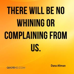 Quotes About Bitching and Complaining