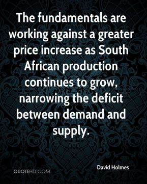 The fundamentals are working against a greater price increase as South African production continues to grow, narrowing the deficit between demand and supply.