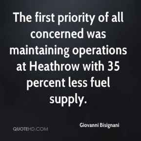 The first priority of all concerned was maintaining operations at Heathrow with 35 percent less fuel supply.