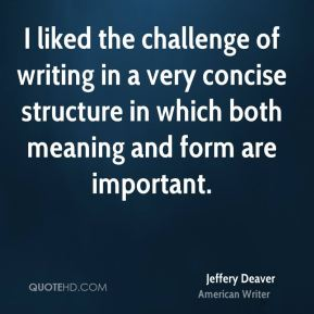 I liked the challenge of writing in a very concise structure in which both meaning and form are important.