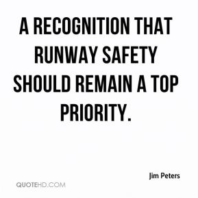 a recognition that runway safety should remain a top priority.