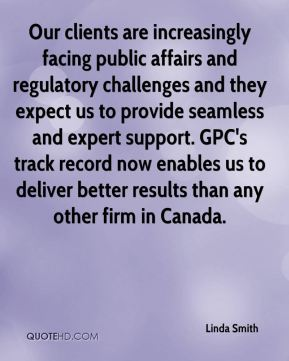 Our clients are increasingly facing public affairs and regulatory challenges and they expect us to provide seamless and expert support. GPC's track record now enables us to deliver better results than any other firm in Canada.