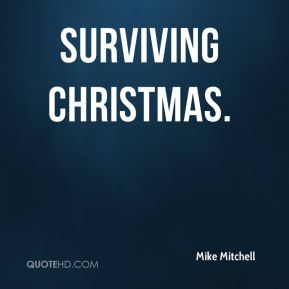 Mike Mitchell  - Surviving Christmas.