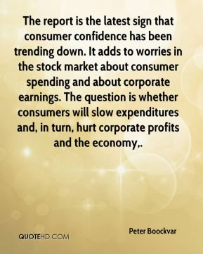 Peter Boockvar  - The report is the latest sign that consumer confidence has been trending down. It adds to worries in the stock market about consumer spending and about corporate earnings. The question is whether consumers will slow expenditures and, in turn, hurt corporate profits and the economy.