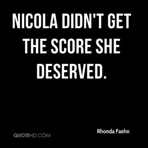 Nicola didn't get the score she deserved.