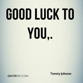 Good luck to you.