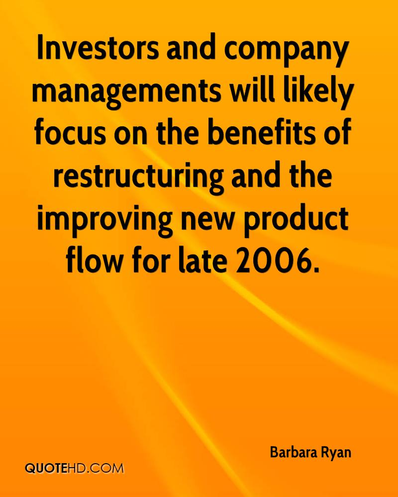 Investors and company managements will likely focus on the benefits of restructuring and the improving new product flow for late 2006.