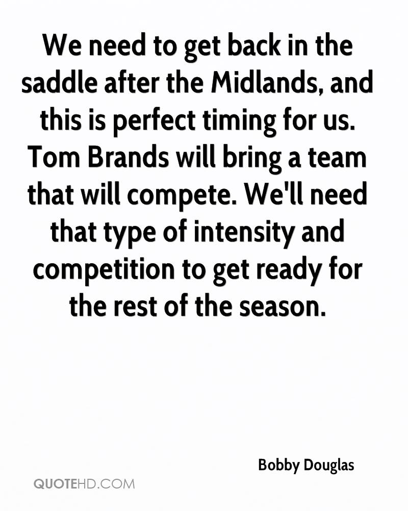 We need to get back in the saddle after the Midlands, and this is perfect timing for us. Tom Brands will bring a team that will compete. We'll need that type of intensity and competition to get ready for the rest of the season.