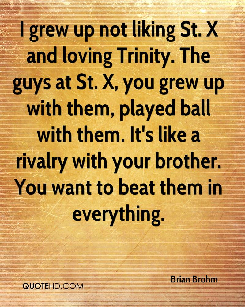 Quotes About Loving Your Brother Brian Brohm Quotes  Quotehd
