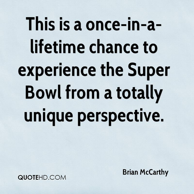 This is a once-in-a-lifetime chance to experience the Super Bowl from a totally unique perspective.