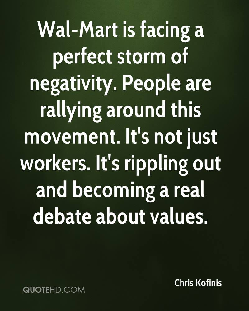 Wal-Mart is facing a perfect storm of negativity. People are rallying around this movement. It's not just workers. It's rippling out and becoming a real debate about values.