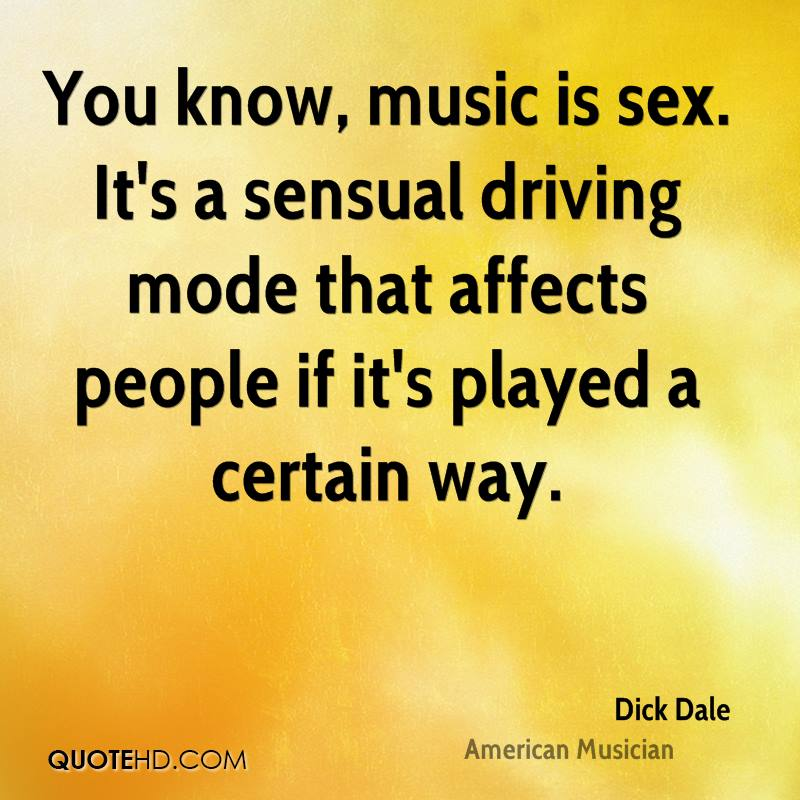 Quotes about sex and music
