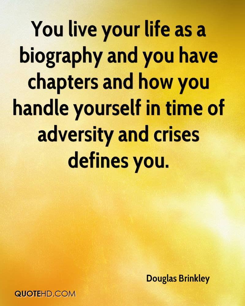 Live Your Life Quotes Douglas Brinkley Life Quotes  Quotehd